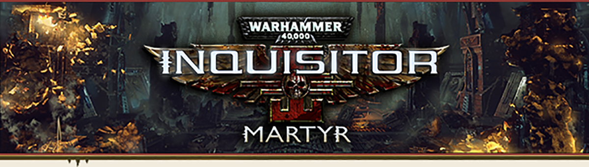 NeocoreGames_Warhammer 40K Inquisitor - Martyr