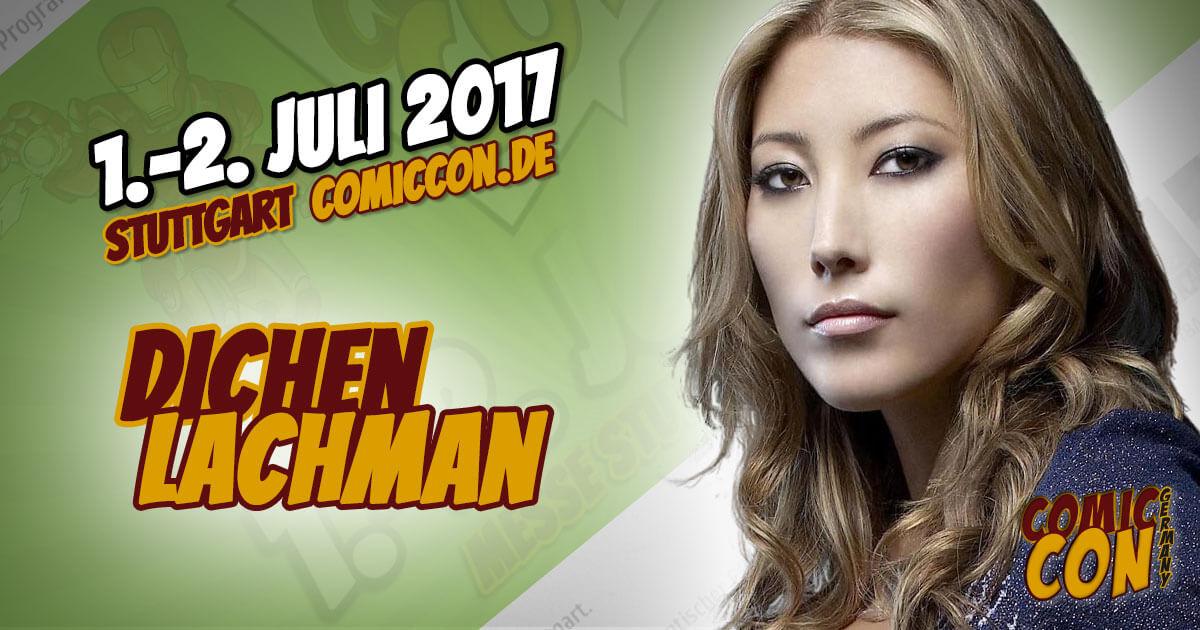 comiccon_2017-starguest-dichen_lachman