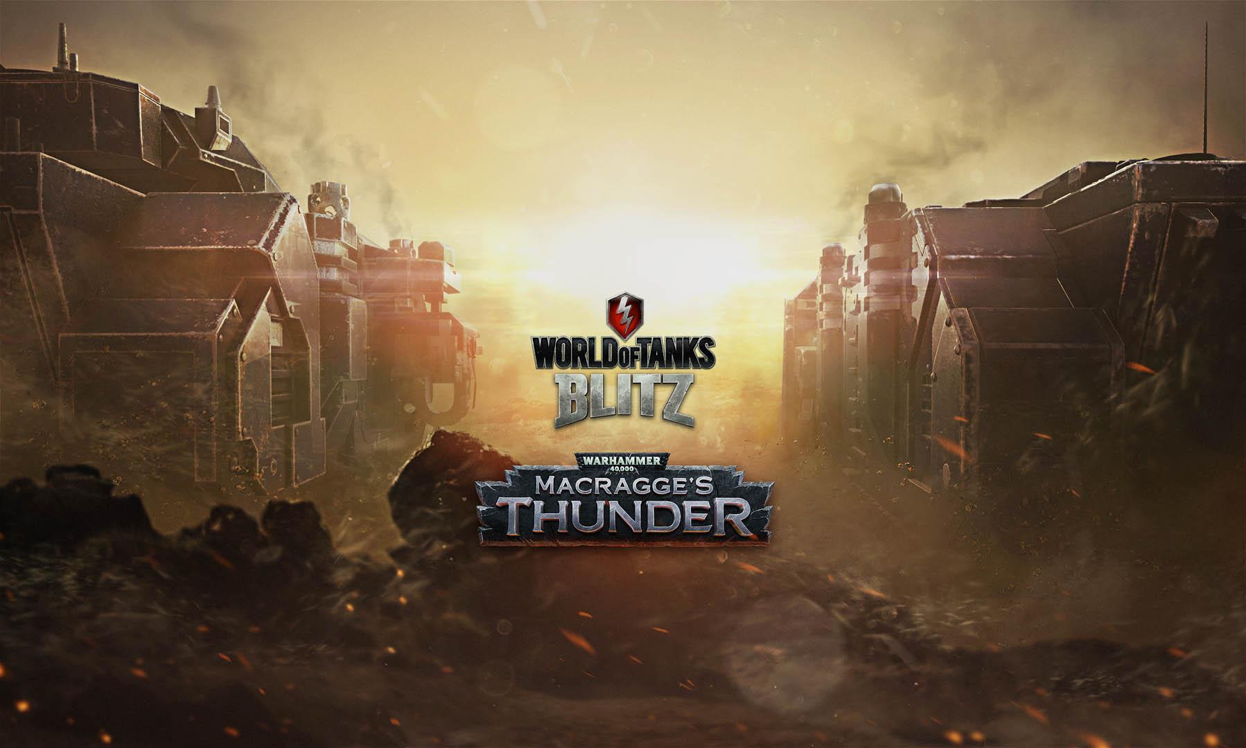 World of Tanks Blitz – Macragge's Thunder