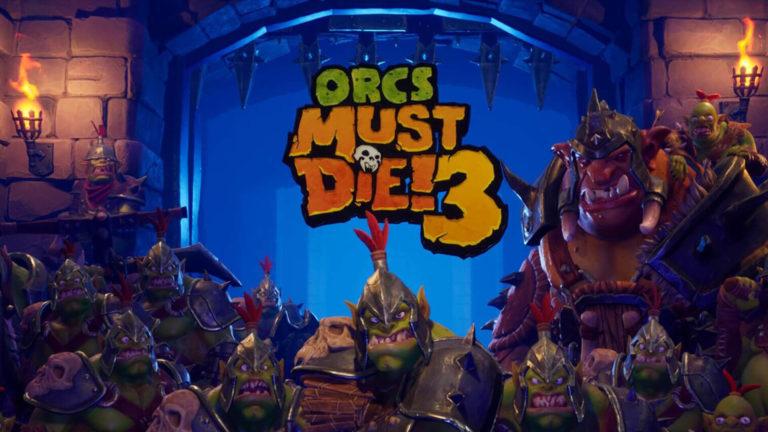 Orcs Must Die! 3 - Tipps und Tricks