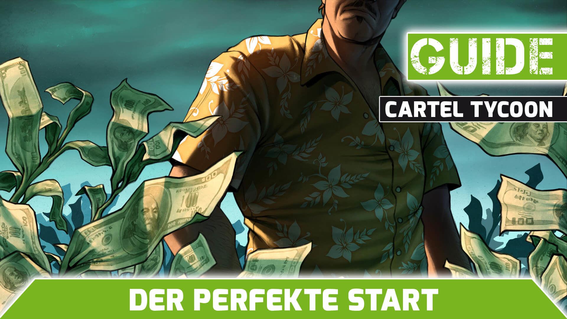 Cartel-Tycoon-perfekte-start