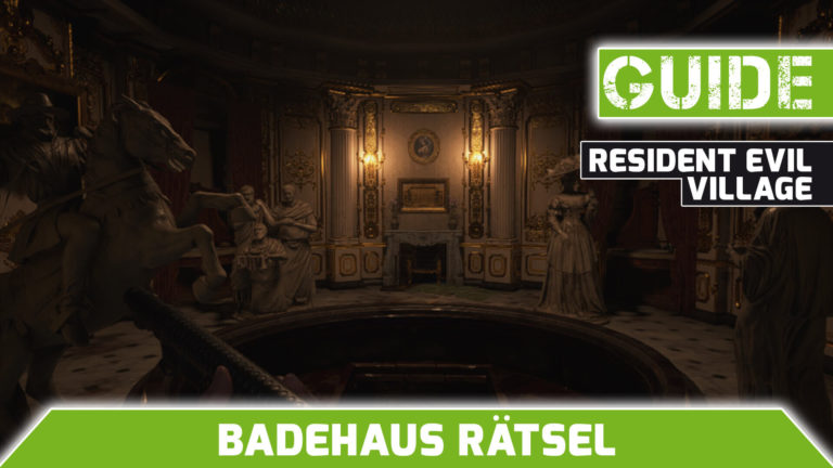 Resident Evil 8 Badehaus-raetsel-guide