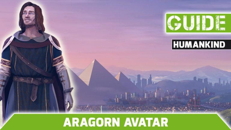 Humankind Aragorn-Avatar-guide